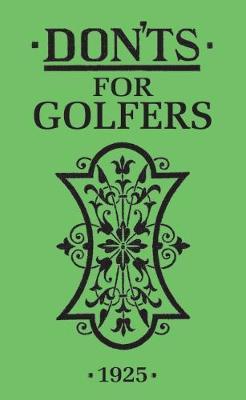 Don'ts for Golfers (Hardback)