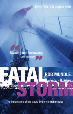 Fatal Storm: The Inside Story of the Tragic Sydney to Hobart Race (Paperback)