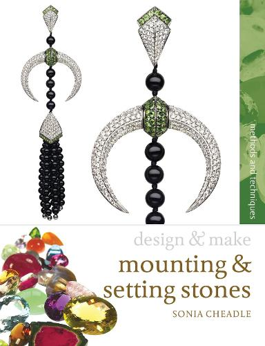 Mounting and Setting Stones - Design and Make (Paperback)