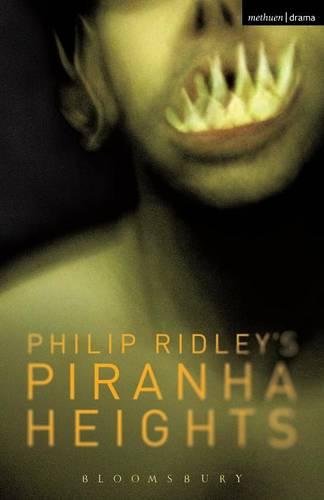Piranha Heights - Modern Plays (Paperback)