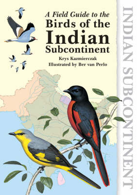 A Field Guide to the Birds of the Indian Subcontinent (Paperback)