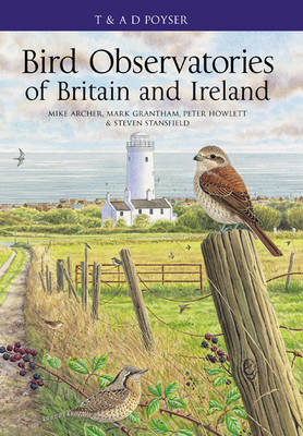 Bird Observatories of Britain and Ireland - Poyser Monographs (Hardback)