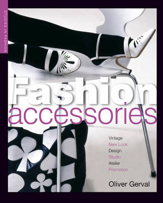 Fashion Accessories - Studies in Fashion (Paperback)