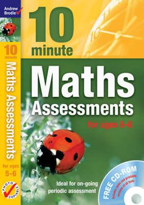 Ten Minute Maths Assessments Ages 5-6 - Maths