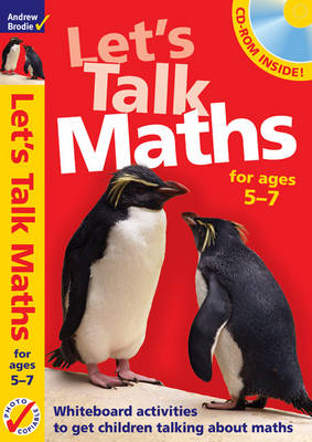 Let's Talk Maths for Ages 5-7 Plus CD-ROM: Getting Children to Talk 'maths' - Maths