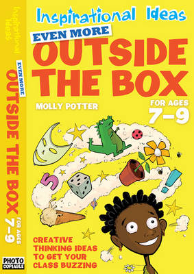 Even More Outside the Box 7-9 - Inspirational Ideas (Paperback)