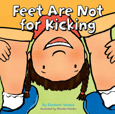 Feet are Not for Kicking (Hardback)