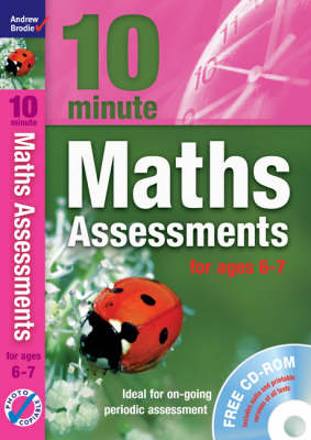 Ten Minute Maths Assessments Ages 6-7 - Maths