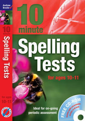 Ten Minute Spelling Tests for Ages 10-11 - 10 Minute Spelling Tests