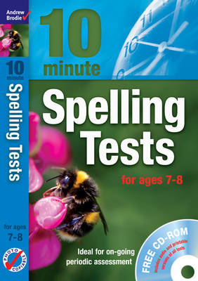 Ten Minute Spelling Tests for Ages 7-8