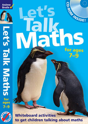 Let's Talk Maths for Ages 7-9 Plus CD-ROM: Getting Children to Talk 'maths' - Maths