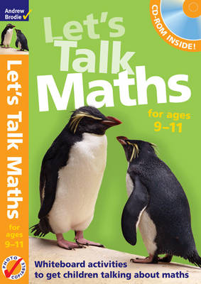 Let's Talk Maths for Ages 9-11 Plus CD-ROM: Getting Children to Talk 'maths' - Maths