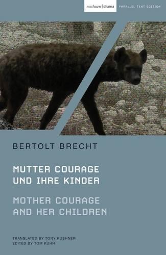 Mother Courage and Her Children: Mutter Courage Und Ihre Kinder - Modern Classics (Paperback)