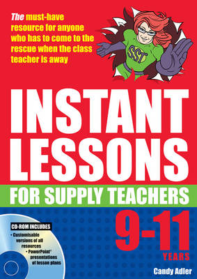 Instant Lessons for Supply Teachers 9-11 - Instant Lessons for Supply Teachers