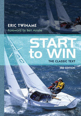 Start to Win: The Classic Text (Paperback)