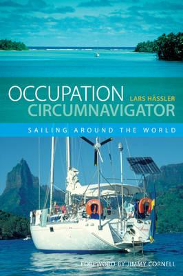 Occupation Circumnavigator: Sailing Around the World (Paperback)