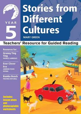 Yr 5 Stories From Different Cultures: Teachers' Resource for Guided Reading - White Wolves: Stories from Different Cultures (Paperback)