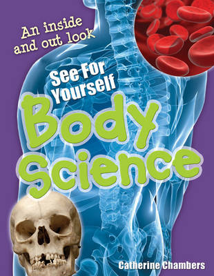 See for Yourself - Body Science: Age 8-9, Average Readers - White Wolves Non Fiction (Paperback)