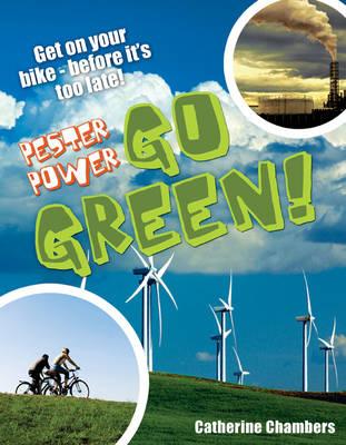 Pester Power - Go Green: Age 8-9, Average Readers - White Wolves Non Fiction (Paperback)