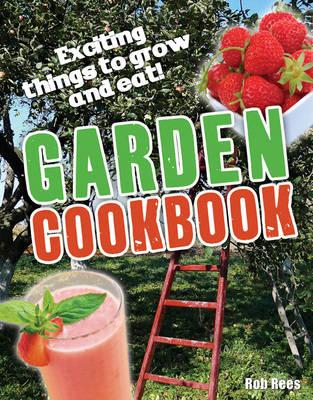 Garden Cookbook: Age 7-8, Below Average Readers - White Wolves Non Fiction (Paperback)