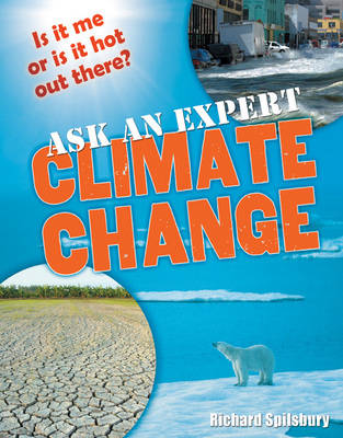 Ask an Expert: Climate Change: Age 8-9, Below Average Readers - White Wolves Non Fiction (Paperback)