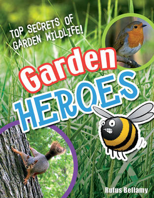 Garden Heroes: Age 7-8, Above Average Readers - White Wolves Non Fiction (Paperback)