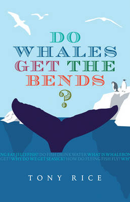 Do Whales Get the Bends? (Paperback)