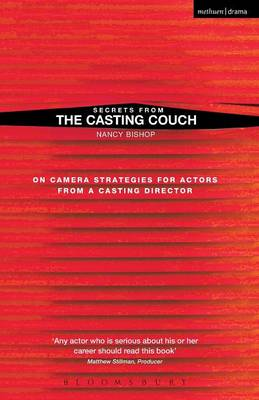 Secrets from the Casting Couch: On-camera Strategies for Actors from a Casting Director (Paperback)