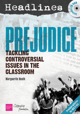 Headlines: Prejudice: Teaching Controversial Issues - Headlines