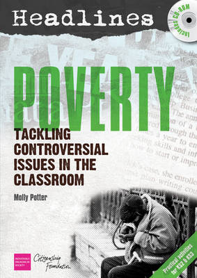 Headlines: Poverty: Teaching Controversial Issues - Headlines