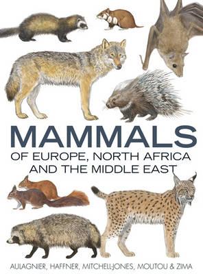 Mammals of Europe, North Africa and the Middle East (Hardback)