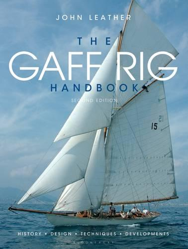 The Gaff Rig Handbook: History, Design, Techniques, Developments (Paperback)