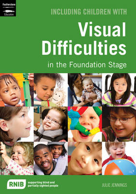Including Children with Visual Difficulties - Inclusion (Paperback)