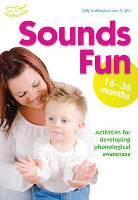 Sounds Fun (16-36 Months) - Sounds Fun! (Paperback)
