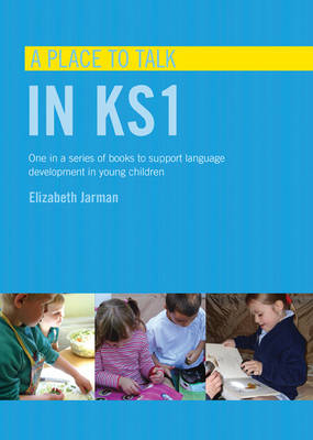 A Place to Talk in KS1 - Place to Talk (Paperback)