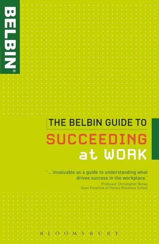 The Belbin Guide to Succeeding at Work (Paperback)
