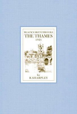 The Thames - Black's Sketchbooks (Hardback)