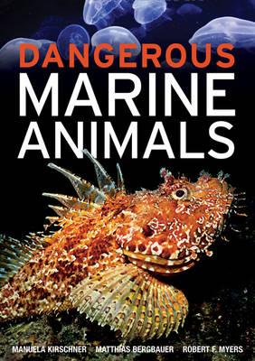 Dangerous Marine Animals (Paperback)