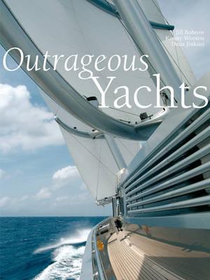 Outrageous Yachts (Hardback)