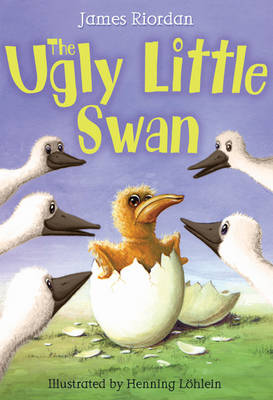 The Ugly Little Swan - White Wolves: Fairy Tales (Paperback)