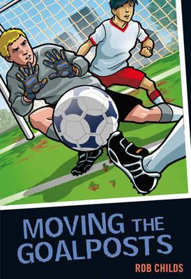 Moving the Goalposts - Colour Graffix (Paperback)