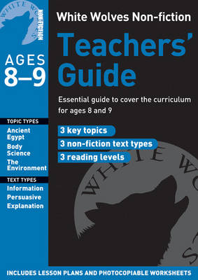 Teachers' Guide: Year 4 - White Wolves Non Fiction (Paperback)