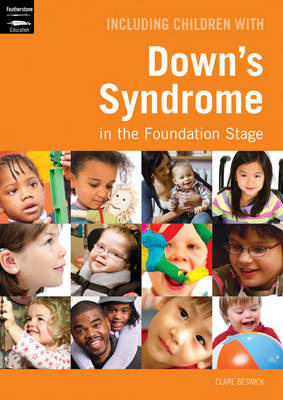 Including Children with Down's Syndrome in the Foundation Stage (Paperback)