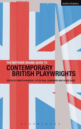 The Methuen Drama Guide to Contemporary British Playwrights - Guides to Contemporary Drama (Paperback)