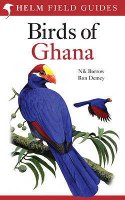 Field Guide to the Birds of Ghana - Helm Field Guides (Paperback)