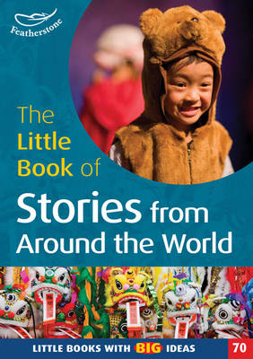 The Little Book of Stories from Around the World: No. 70: Little Books with Big Ideas (Paperback)