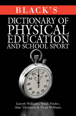 Black's Dictionary of Physical Education and School Sport (Paperback)