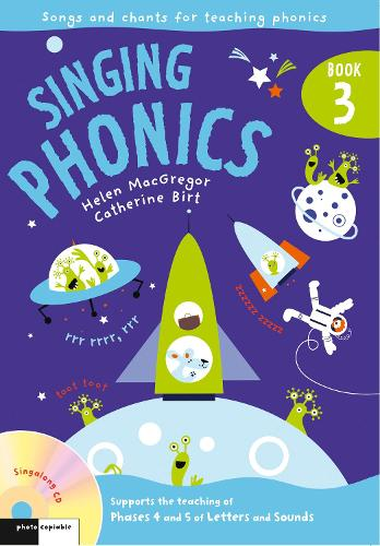 Singing Phonics 3: Song and Chants for Teaching Phonics - Singing Subjects