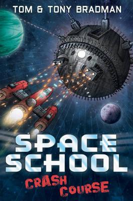 Crash Course - Space School (Paperback)