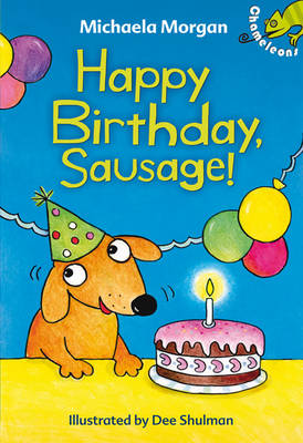 Happy Birthday, Sausage! - Chameleons (Paperback)